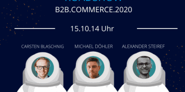 "Roadshow ""B2B.Commerce.2020"" – Ready for Take-off"